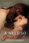 A Need So Insatiable by Cecilia Robert
