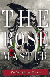 The Rose Master by Valentina Cano