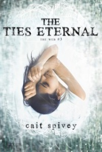 The Ties Eternal by Cait Spivey